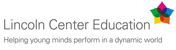 Lincoln Center Launches New Initiative to Train and Certify Future Arts Educators