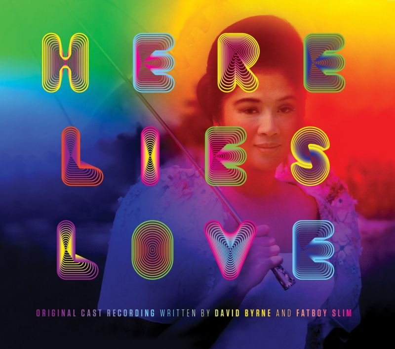 BWW CD Reviews: Nonesuch's HERE LIES LOVE (Original Cast Recording) is Bubbly, Pop-Laden Fun