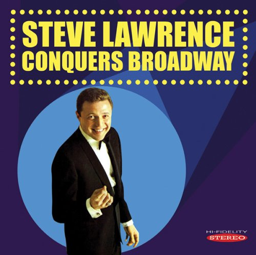 STEVE LAWRENCE CONQUERS BROADWAY Now Available