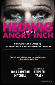 HEDWIG & THE ANGRY INCH: BROADWAY EDITION Libretto Now Available