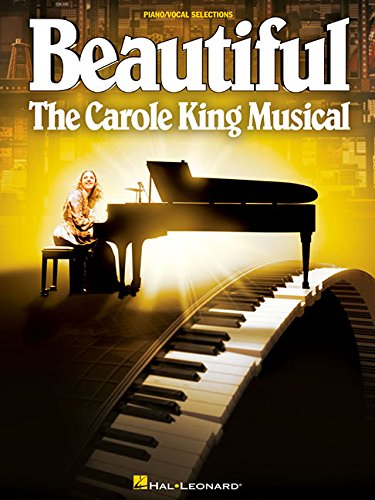 BEAUTIFUL: THE CAROLE KING MUSICAL Vocal Selections Now Available For Pre-Order, Out 9/8