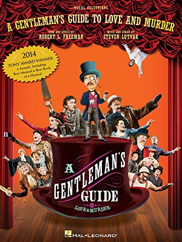 A GENTLEMAN'S GUIDE TO LOVE & MURDER Vocal Selections Now Available