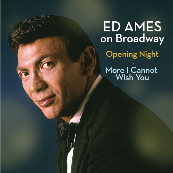 BWW CD Reviews: Masterworks Broadway's ED AMES ON BROADWAY is Simply Nostalgia