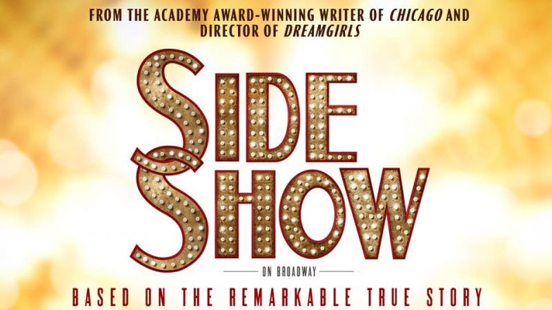 Poster Art Unveiled For Broadway Revival Of SIDE SHOW & Website Launched