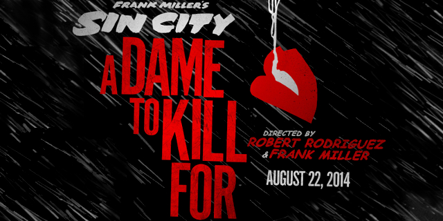 Review Roundup: SIN CITY: A DAME TO KILL FOR Brings Noir Grit Back to the Big Screen