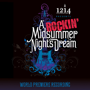 A ROCKIN' MIDSUMMER NIGHT'S DREAM Now Available For Pre-Order, Out 12/16