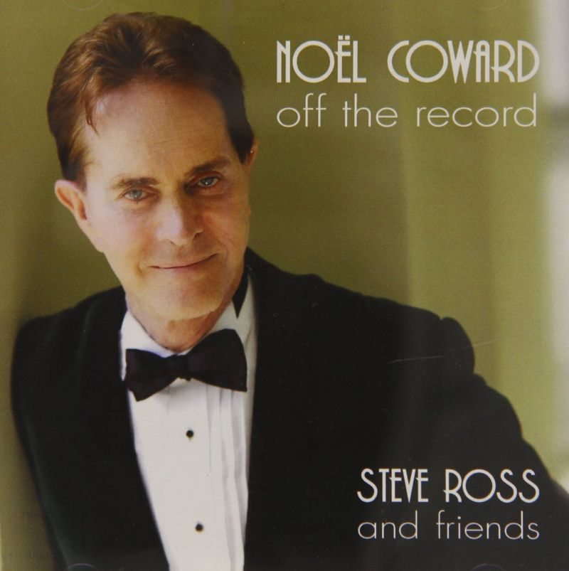 BWW CD Reviews: Original Cast Records' NOËL COWARD OFF THE RECORD Is a Gem for Scholars and Noël Coward Fans