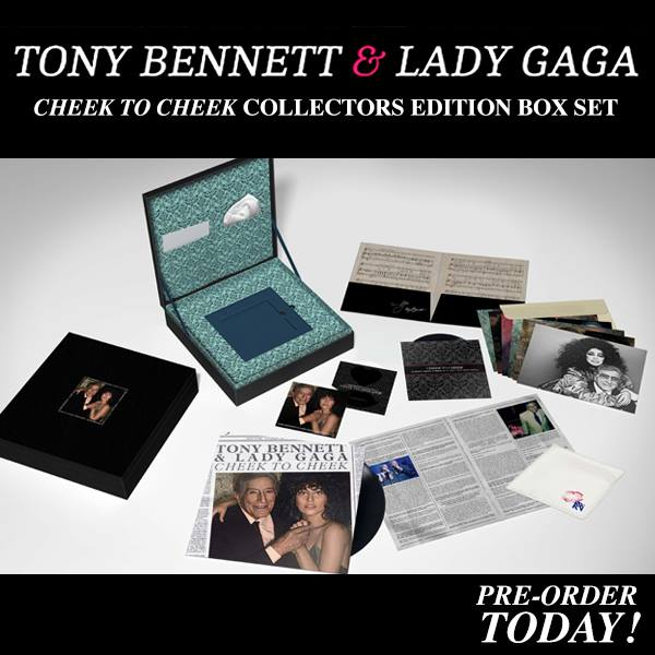 Lady Gaga & Tony Bennett's CHEEK TO CHEEK Collector's Edition Box Set Now Available For Pre-Order, Out 12/31