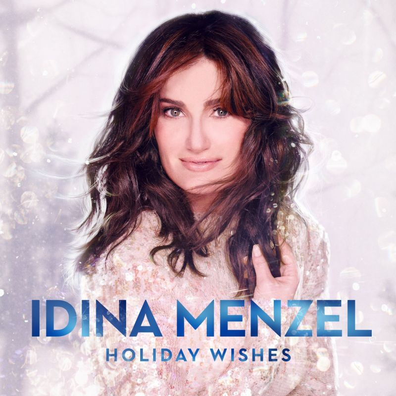 BWW CD Reviews: Idina Menzel's HOLIDAY WISHES is Splendidly Mirthful