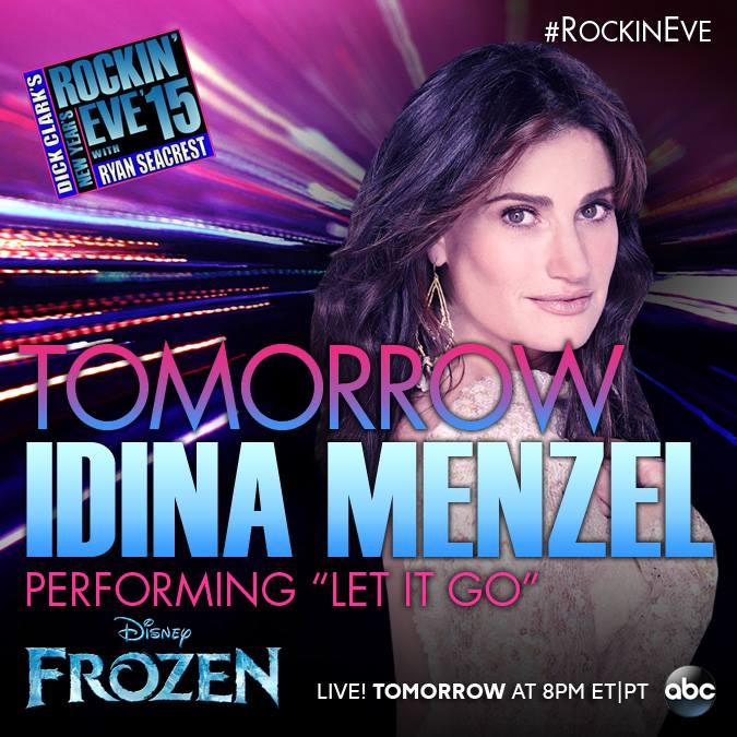 Idina Menzel Sings FROZEN's 'Let It Go' On NEW YEAR'S ...