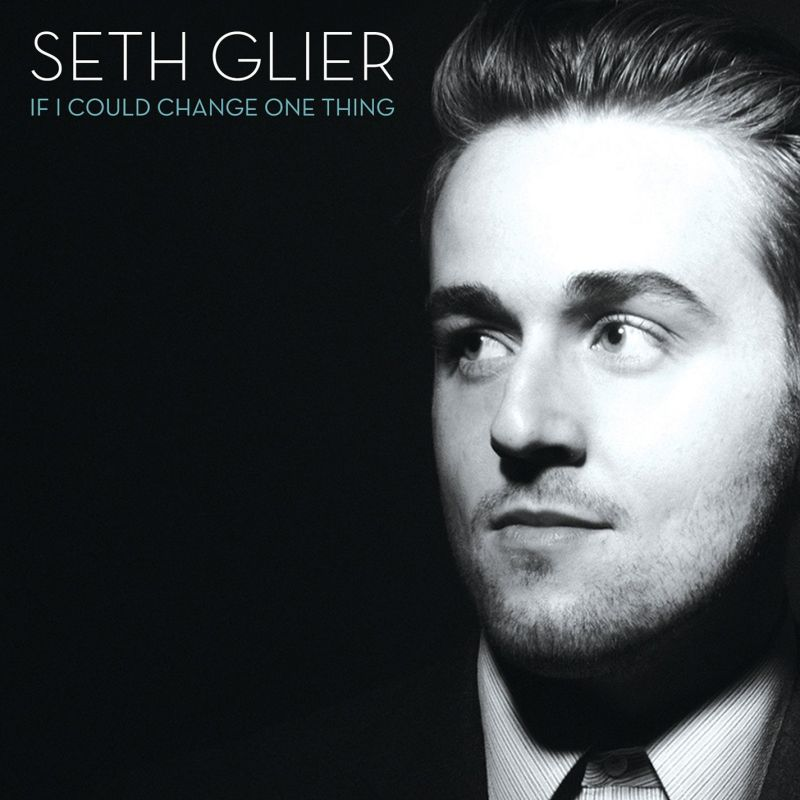 BWW CD Reviews: Seth Glier's IF I  COULD CHANGE ONE THING is Vibrantly Smooth