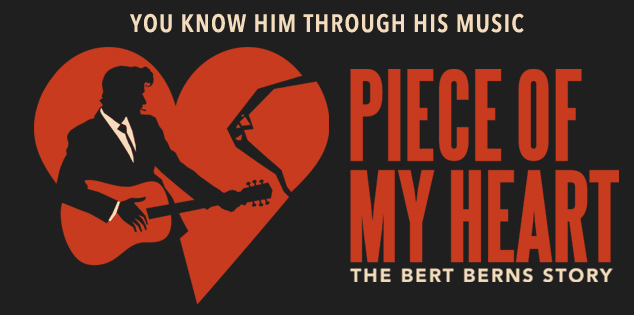 PIECE OF MY HEART: THE BERT BERNS STORY Aiming for 2016 Broadway Bow; All-Star Producers Join Team