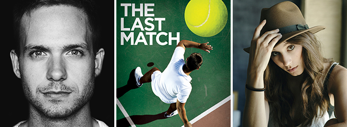 Real-Life Fiances Patrick J. Adams and Troian Bellisario Lead THE LAST MATCH, Opening Tonight at The Old Globe