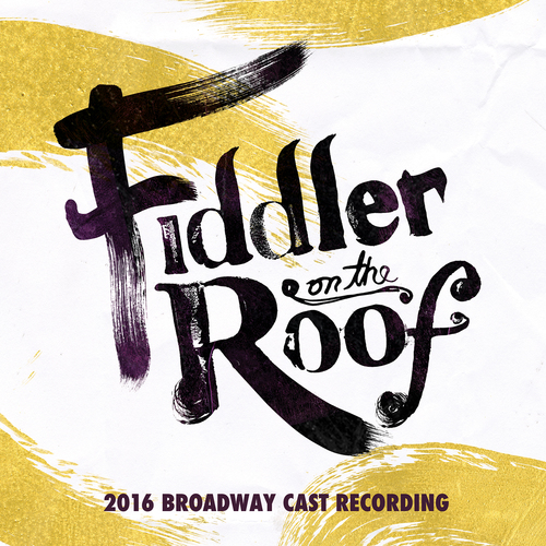 Bww Cd Review Broadway Records Fiddler On The Roof 2016