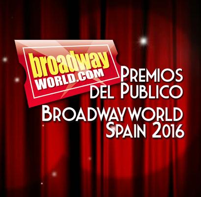 Ganadores de los PREMIOS DEL PÚBLICO BROADWAYWORLD SPAIN 2016