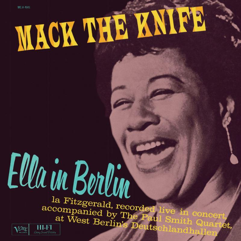 Ella Fitzgerald S Mack The Knife Ella In Berlin Amp More