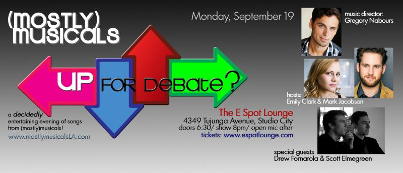 (mostly)musicals Is UP FOR DEBATE at the E Spot Lounge