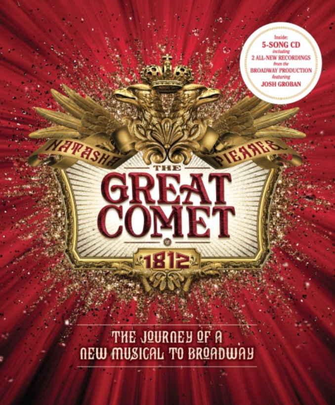 New Book Will Chronicle the Journey Behind 'GREAT COMET'; Includes All-New Recordings!