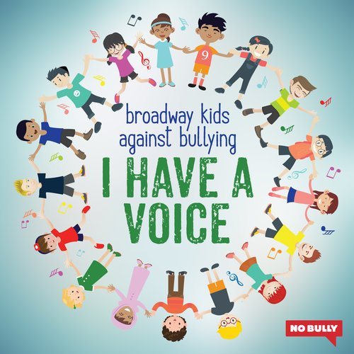 VIDEO: Broadway Records Stands Up to Bullies with 'I Have A Voice' Benefit Recording