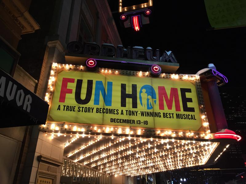 FUN HOME Marquee at the Orpheum, Minneapolis