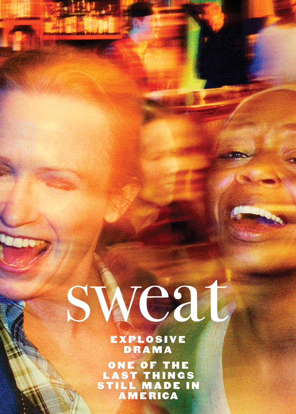 Key Art for SWEAT on Broadway. Original Off-Broadway cast photo by Pari Dukovic; Design by Drewdesignco / Area of Practice.
