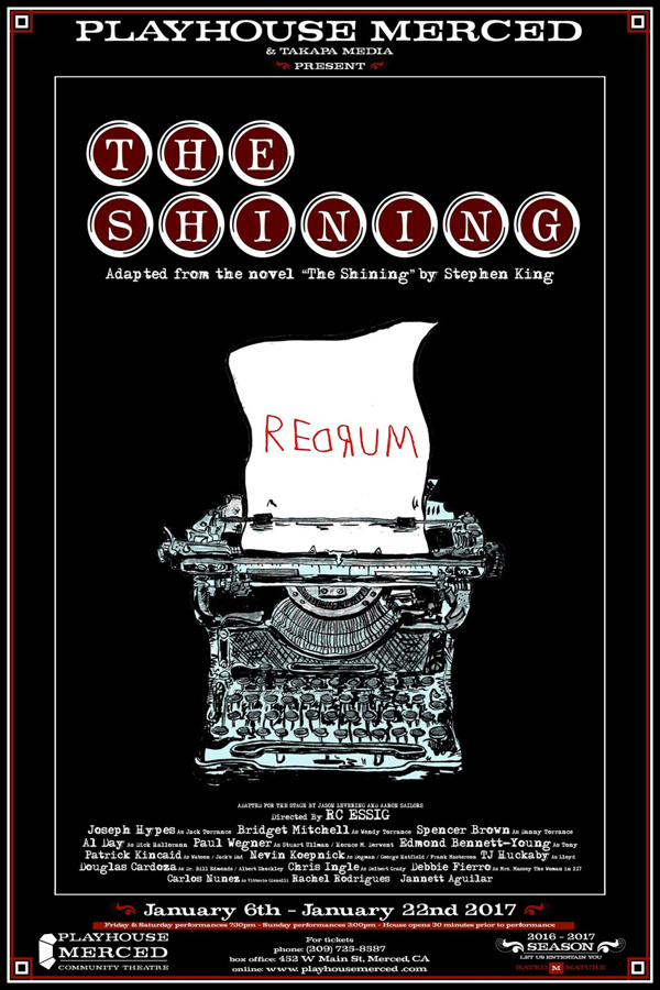 Playhouse Merced in Merced, CA presents a live adaptation of one of Stephen King's classics, The Shining.   Closes THIS weekend so get your tickets now at www.playhousemerced.com