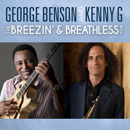George Benson & Kenny G Announce Breezin' & Breathless Co-Headlining Tour