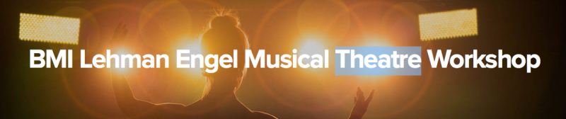 BMI Musical Theatre Workshop Showcase to Feature New Musicals in NYC This May