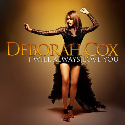 BWW CD Review: Deborah Cox's I WILL ALWAYS LOVE YOU is Enthusiastic and Laudable