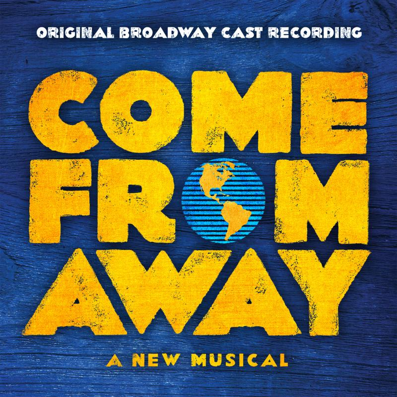 BWW Album Review: COME FROM AWAY (Original Broadway Cast Recording) is Resplendent and Uplifting