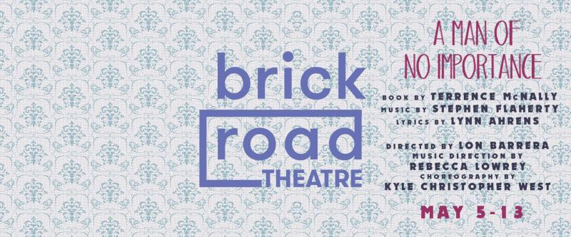 BWW Previews: A MAN OF NO IMPORTANCE at Brick Road Theatre