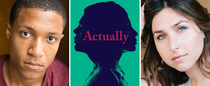 Jerry MacKinnon and Samantha Ressler to Star in Anna Ziegler's ACTUALLY at the Geffen