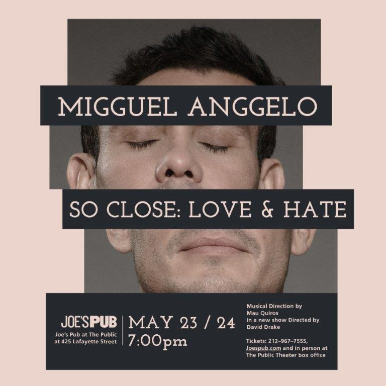 BWW Interview: Migguel Anggelo Talks SO CLOSE: LOVE & HATE