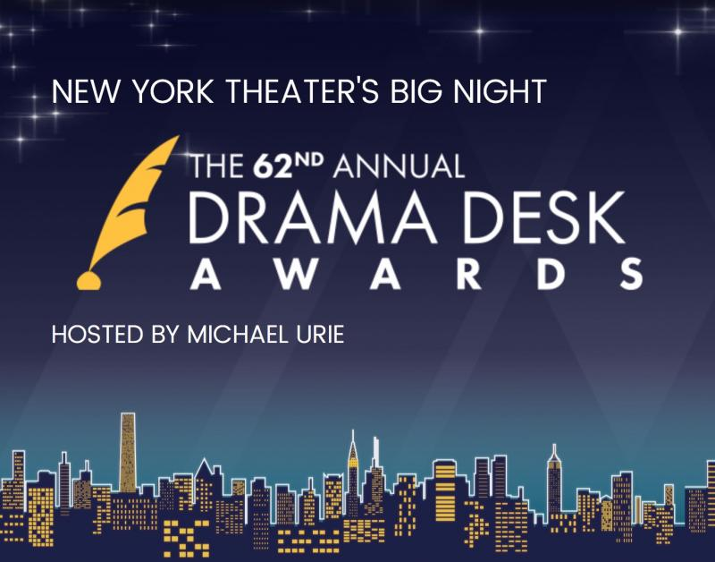 Drama Desk Awards Nominees- What It All Means for the 2017 Tony Awards!
