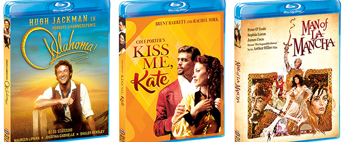 Oh, What a Beautiful Day! OKLAHOMA!, KISS ME, KATE and MAN OF LA MANCHA to Hit Blu-ray This Spring
