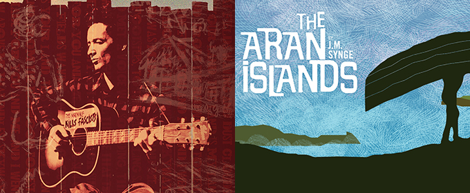 WOODY SEZ and THE ARAN ISLANDS Slated for Summer at Irish Rep