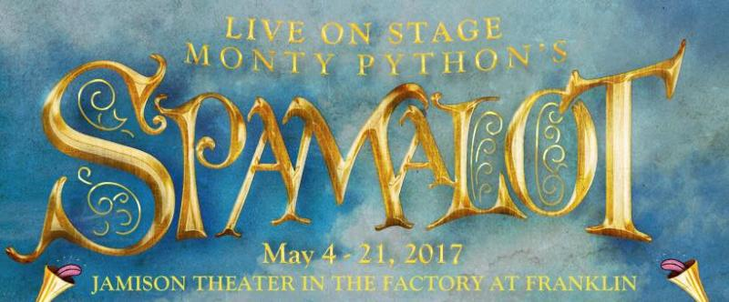BWW Review: 1,600 Words About Why You Should Go See SPAMALOT At Studio Tenn