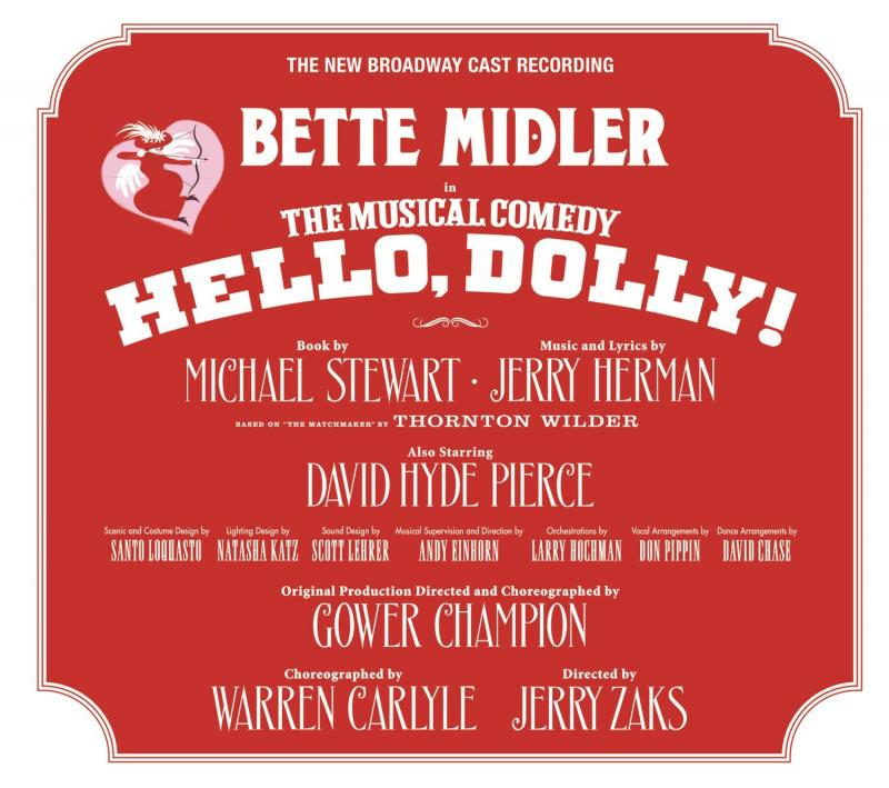 BWW Album Review: HELLO, DOLLY! (The New Broadway Cast Recording) is Wonderfully Vibrant and Cheerful