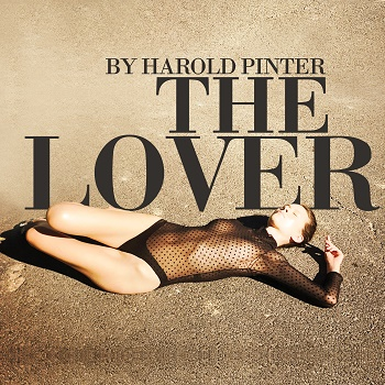 Harold Pinter's THE LOVER Comes to Alexander Upstairs
