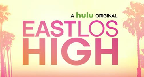 Hulu's Announces EAST LOS HIGH: Finale Event Launching This Fall