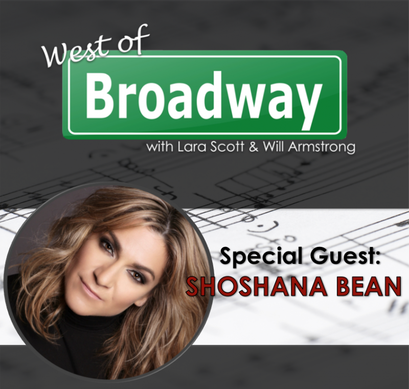 Podcast: West of Broadway Chats with One of Broadway's Favorite Belters, Shoshana Bean