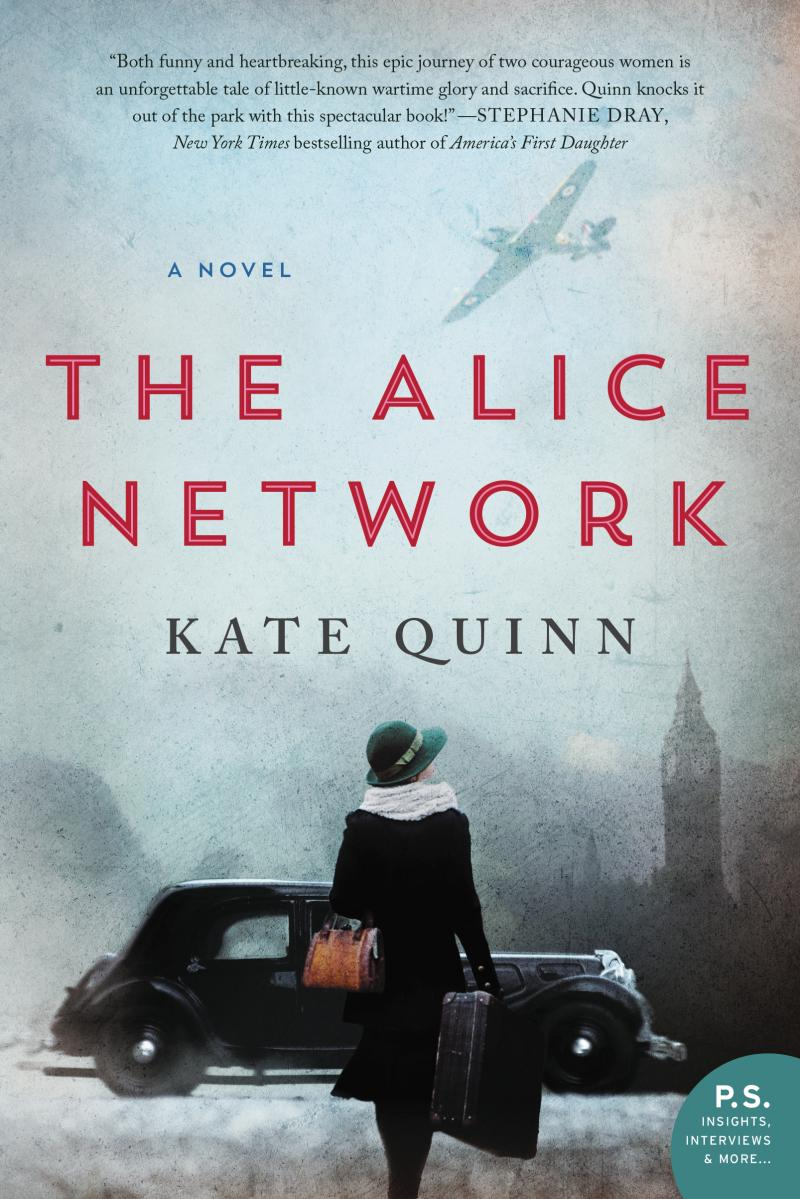 Read an Excerpt from New Release THE ALICE NETWORK by Kate Quinn!
