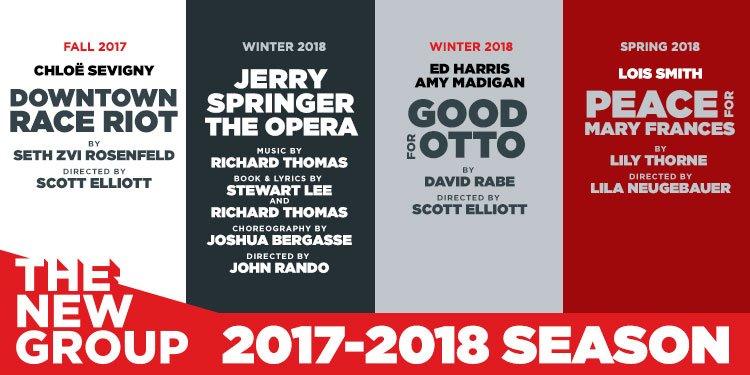 Chloe Sevigny-Led DOWNTOWN RACE RIOT, Jerry Springer Opera Highlight The New Group's 2017-18 Season