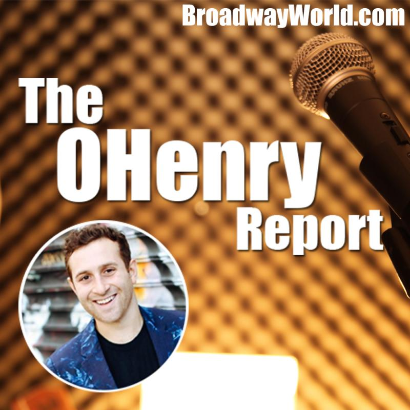 On BWW's Theatre Business Podcast 'The OHenry Report,' We Break Down Replacing a Broadway Star