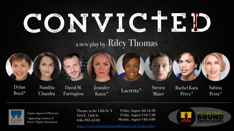 BWW Interview: Riley Thomas Talks World Premiere of CONVICTED