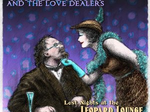 Michele D'amour and the Love Dealers Arise from Lost Nights at the Leopard Lounge