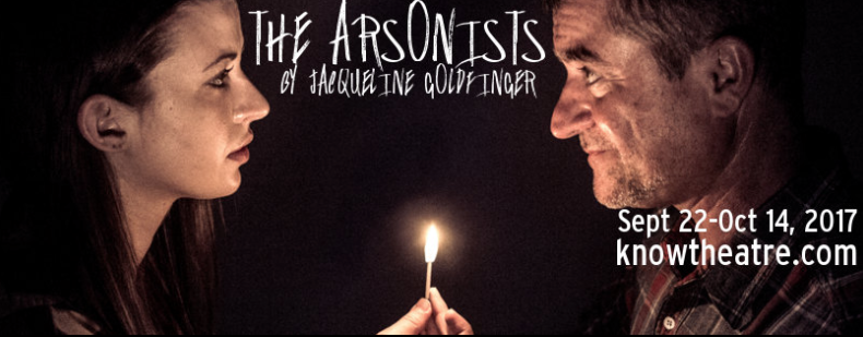 Light the Fire Inside at Know Theatre's THE ARSONISTS