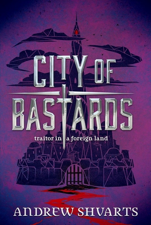 BWW Previews: Cover and Summary Reveal: CITY OF BASTARDS by Andrew Shvarts