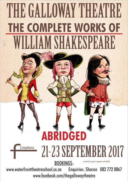 THE COMPLETE WORKS OF WILLIAM SHAKESPEARE (ABRIDGED) Returns to The Galloway Theatre for Three Performances Only