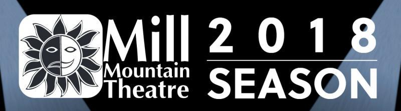 Mill Mountain Theatre Announces 2018 Season